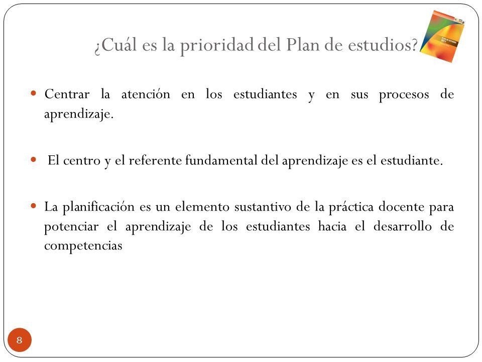 ¿Cuál es la prioridad del Plan de estudios