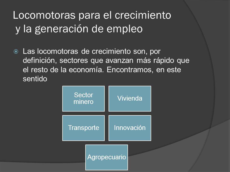 Locomotoras para el crecimiento y la generación de empleo