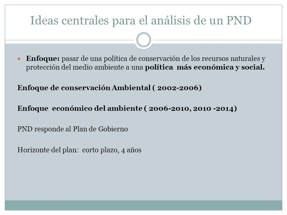 Ideas centrales para el análisis de un PND