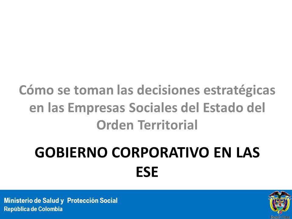 Gobierno Corporativo en las ESE