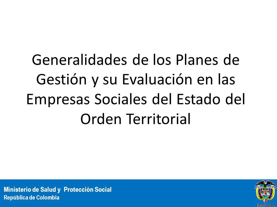 Generalidades de los Planes de Gestión y su Evaluación en las Empresas Sociales del Estado del Orden Territorial