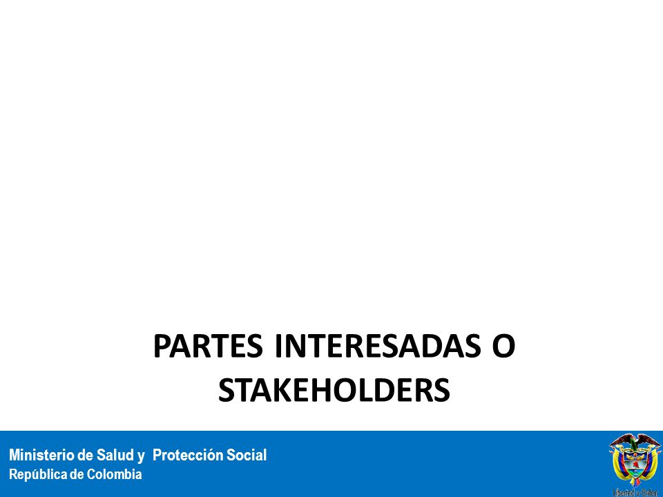 Partes Interesadas o Stakeholders