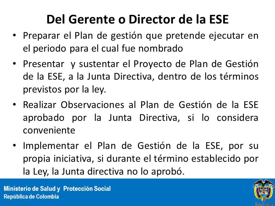 Del Gerente o Director de la ESE