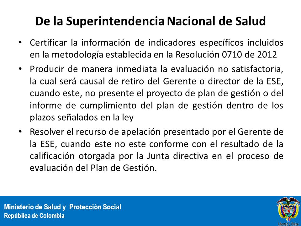De la Superintendencia Nacional de Salud