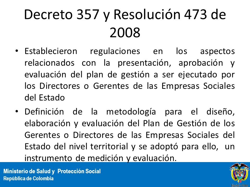 Decreto 357 y Resolución 473 de 2008