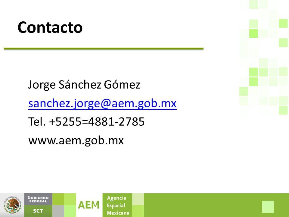 Contacto Jorge Sánchez Gómez sanchez.jorge@aem.gob.mx Tel. +5255=4881-2785 www.aem.gob.mx