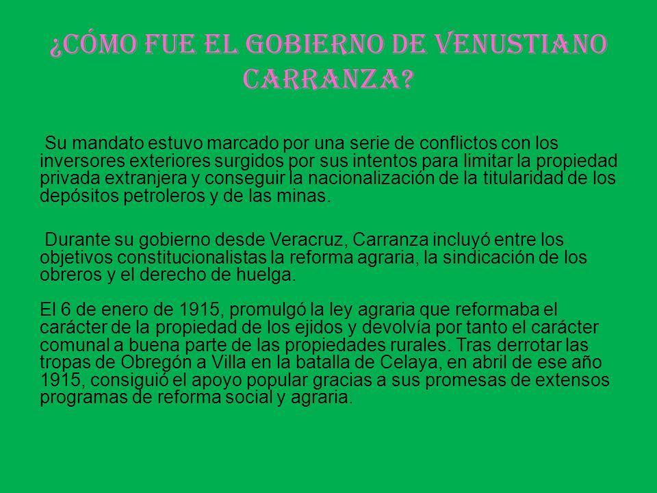 ¿Cómo fue el gobierno de Venustiano Carranza