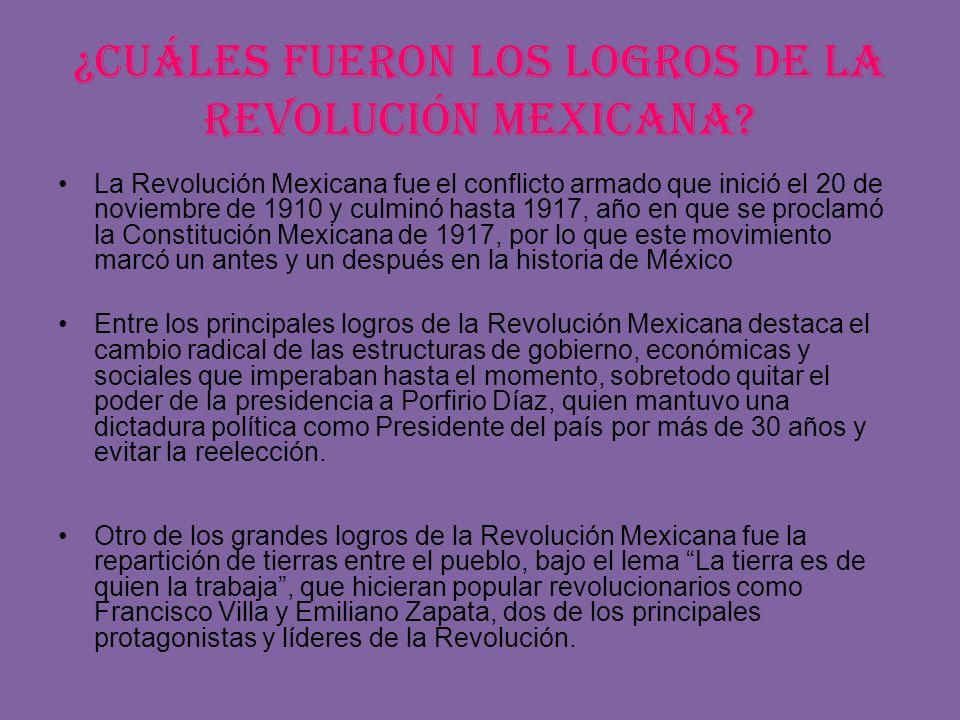 ¿Cuáles fueron los logros de la Revolución Mexicana
