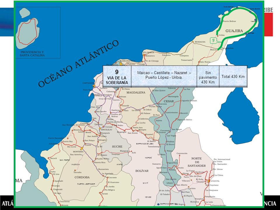 Maicao – Castillete – Nazaret – Puerto López - Uribia.