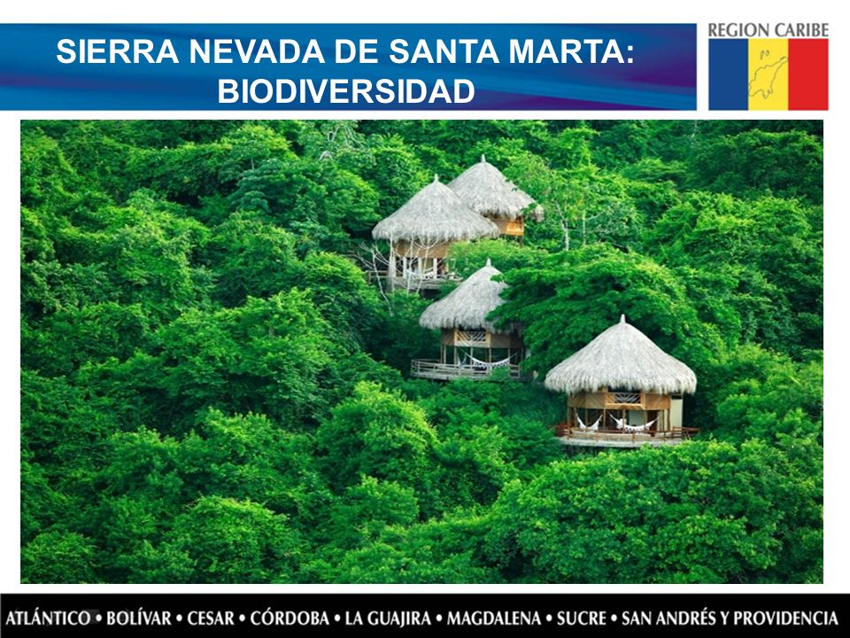 SIERRA NEVADA DE SANTA MARTA: