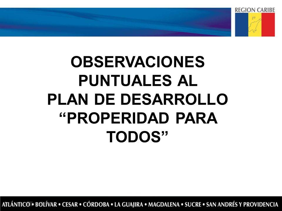 OBSERVACIONES PUNTUALES AL PLAN DE DESARROLLO PROPERIDAD PARA TODOS