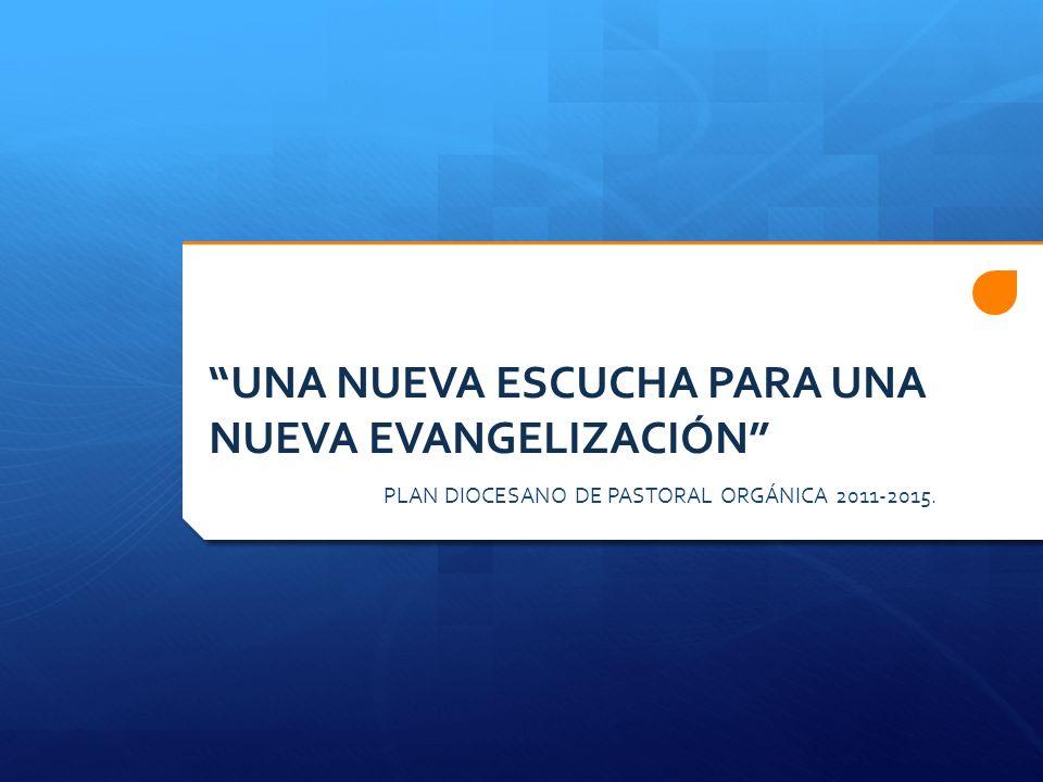 UNA NUEVA ESCUCHA PARA UNA NUEVA EVANGELIZACIÓN