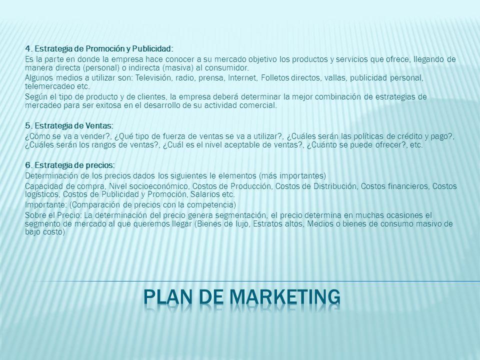 plan de marketing 4. Estrategia de Promoción y Publicidad:
