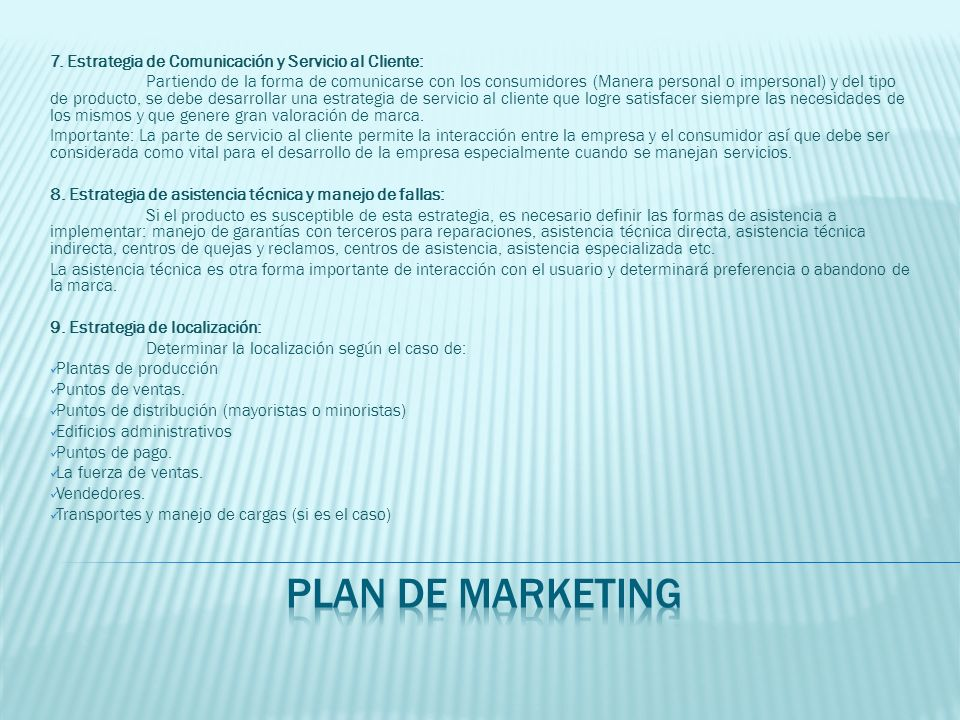 plan de marketing 7. Estrategia de Comunicación y Servicio al Cliente: