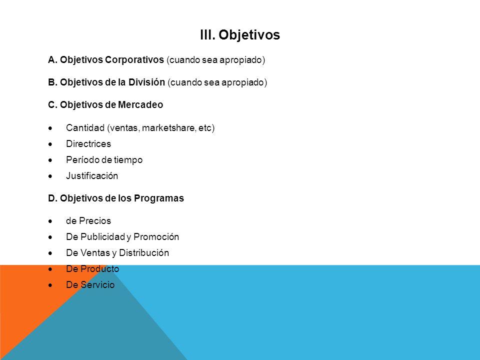 III. Objetivos A. Objetivos Corporativos (cuando sea apropiado)