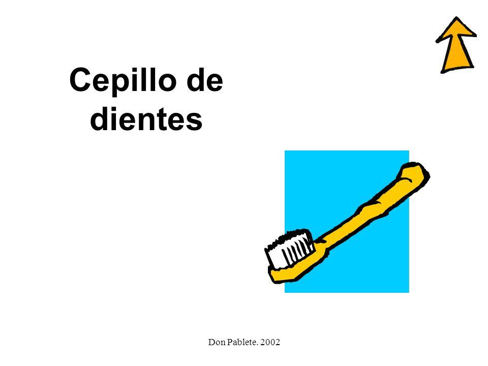 Cepillo de dientes Don Pablete. 2002