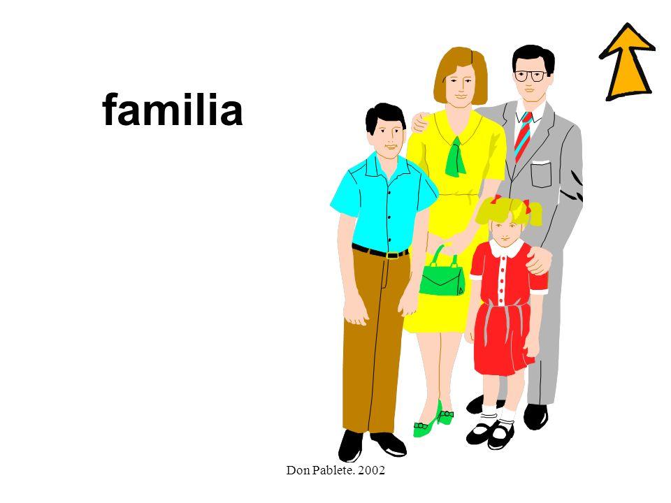 familia Don Pablete. 2002