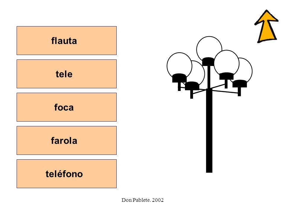 flauta tele foca farola teléfono