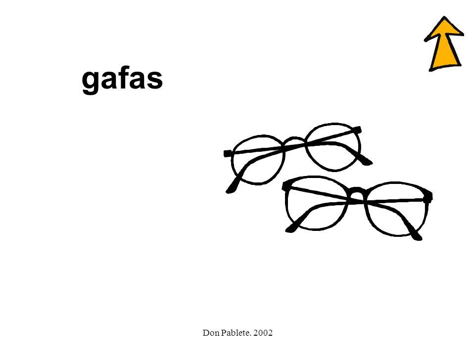 gafas Don Pablete. 2002