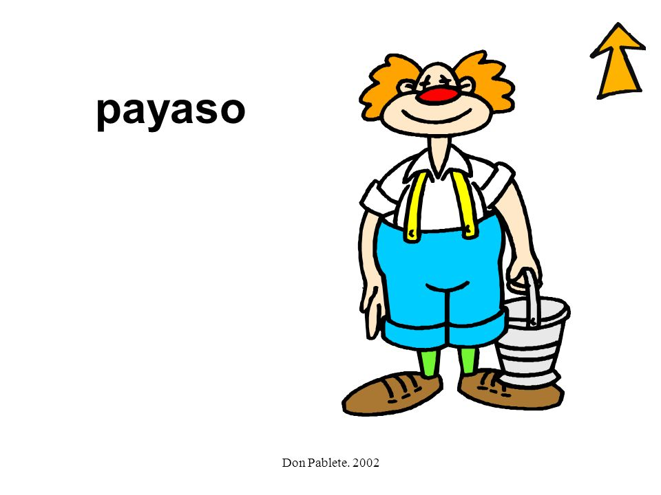 payaso Don Pablete. 2002