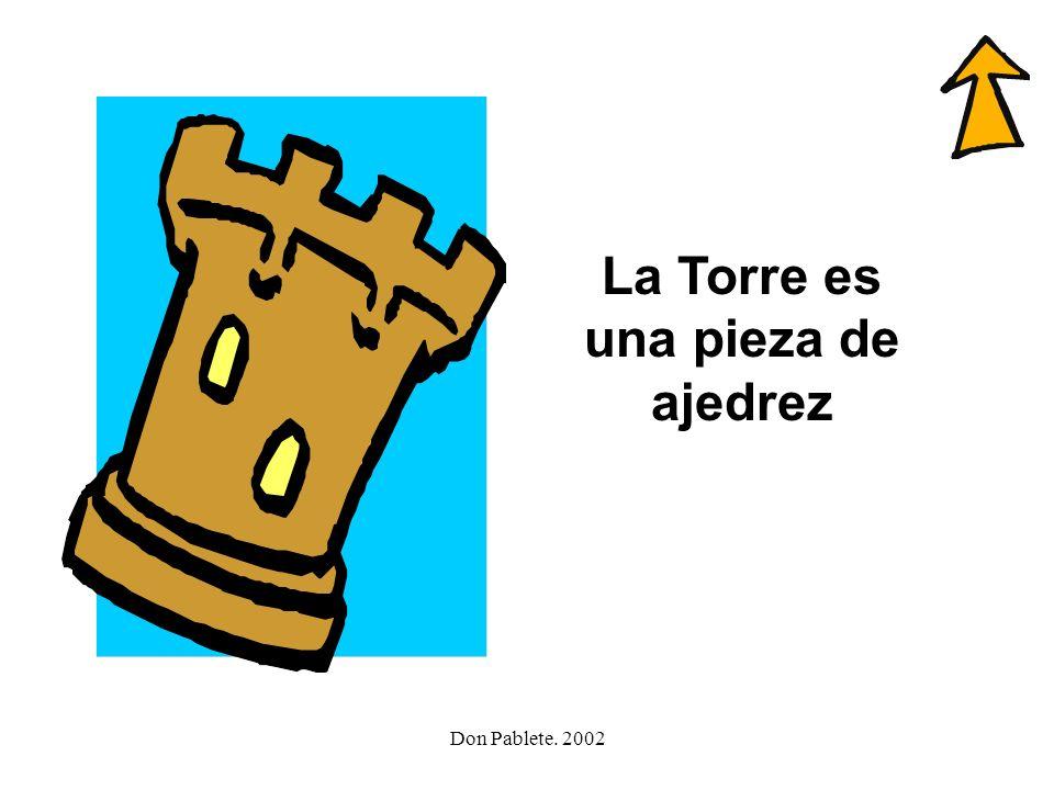 La Torre es una pieza de ajedrez