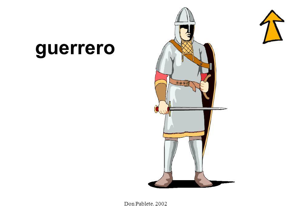 guerrero Don Pablete. 2002