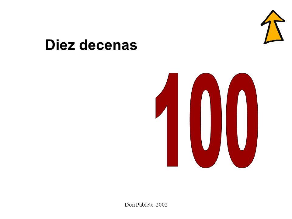 Diez decenas 100 Don Pablete. 2002