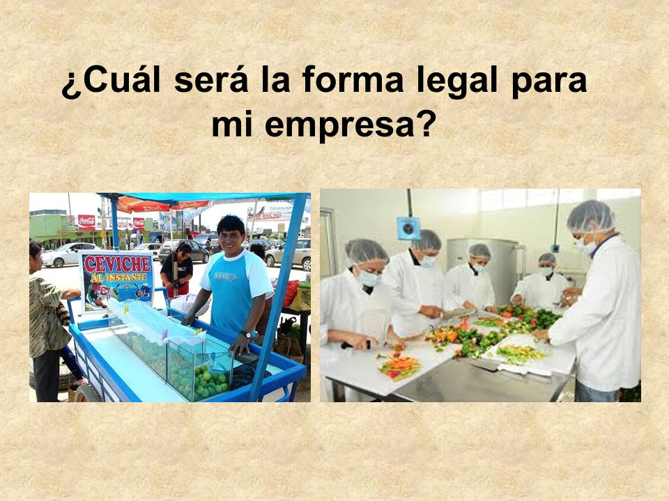 ¿Cuál será la forma legal para mi empresa