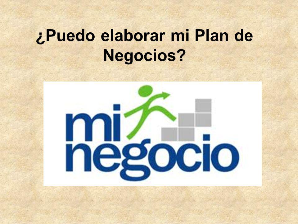 ¿Puedo elaborar mi Plan de Negocios