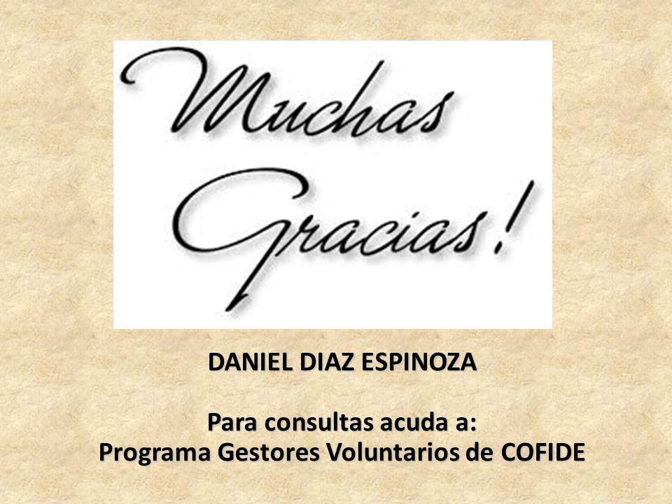 Para consultas acuda a: Programa Gestores Voluntarios de COFIDE