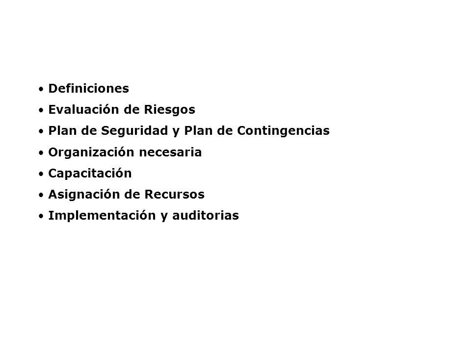 Temario: Definiciones Evaluación de Riesgos