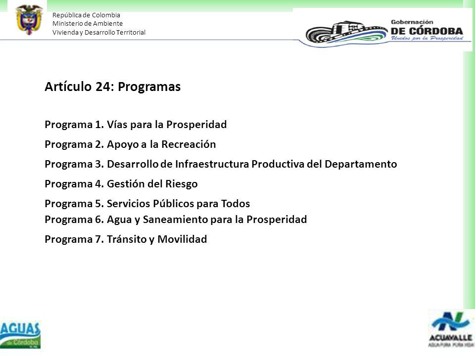 Artículo 24: Programas Programa 1. Vías para la Prosperidad
