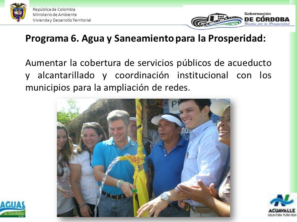 Programa 6. Agua y Saneamiento para la Prosperidad: