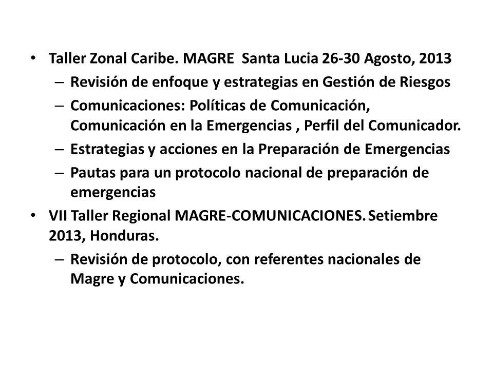 Taller Zonal Caribe. MAGRE Santa Lucia 26-30 Agosto, 2013