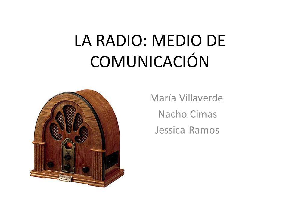 LA RADIO: MEDIO DE COMUNICACIÓN