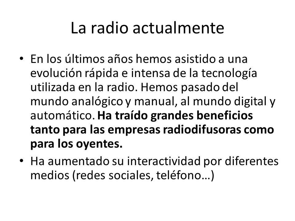 La radio actualmente