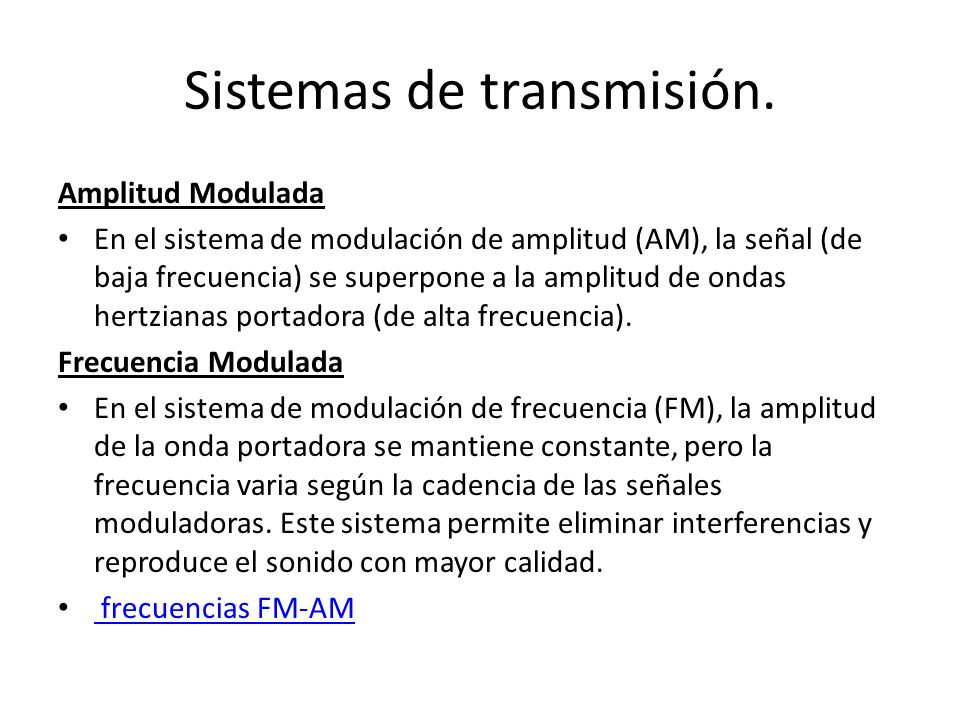 Sistemas de transmisión.