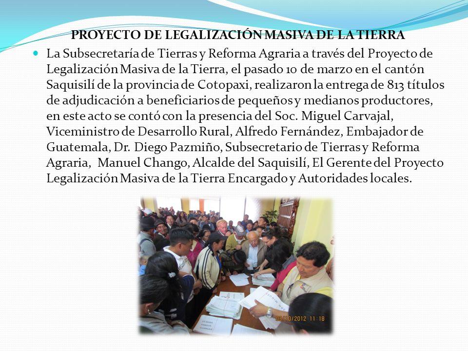 PROYECTO DE LEGALIZACIÓN MASIVA DE LA TIERRA