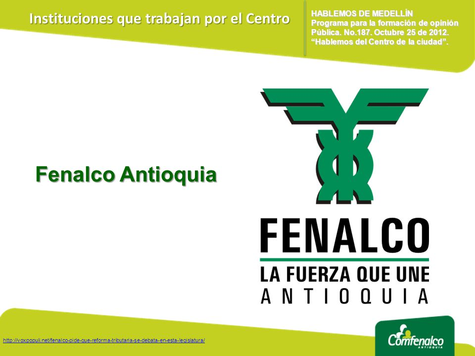 Fenalco Antioquia Instituciones que trabajan por el Centro