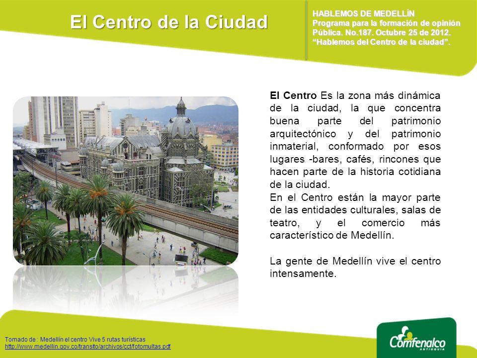 El Centro de la Ciudad HABLEMOS DE MEDELLÍN.