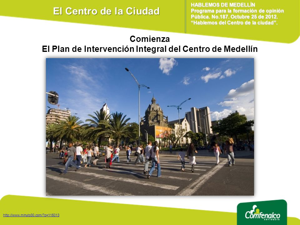 El Plan de Intervención Integral del Centro de Medellín