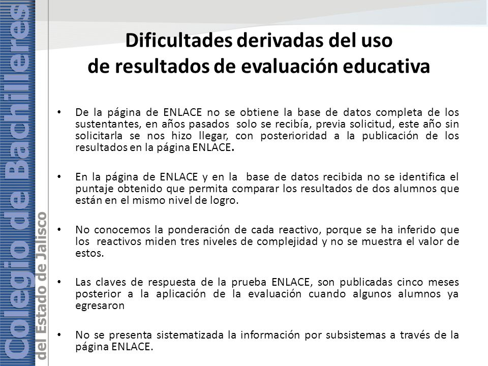 Dificultades derivadas del uso de resultados de evaluación educativa