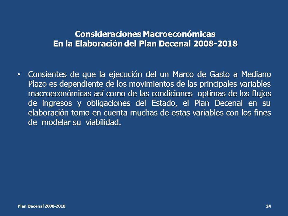 Consideraciones Macroeconómicas En la Elaboración del Plan Decenal 2008-2018