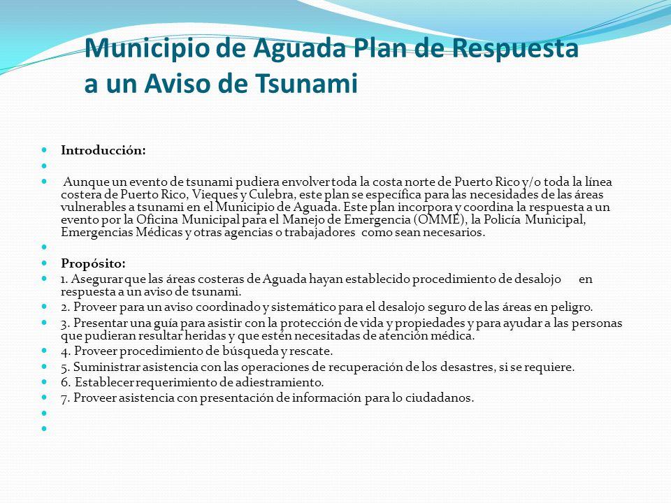 Municipio de Aguada Plan de Respuesta a un Aviso de Tsunami