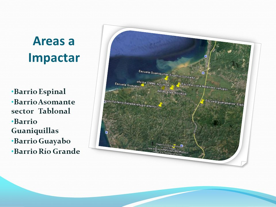 Areas a Impactar Barrio Espinal Barrio Asomante sector Tablonal