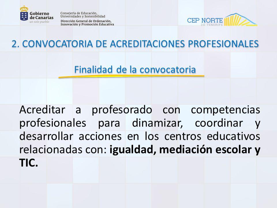 2. CONVOCATORIA DE ACREDITACIONES PROFESIONALES