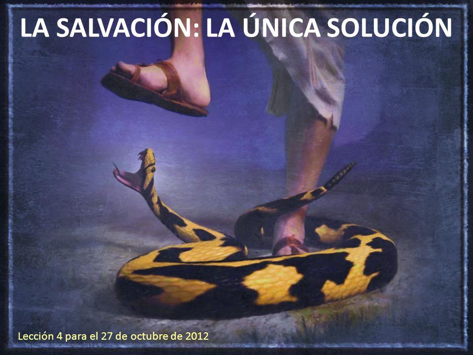 LA SALVACIÓN: LA ÚNICA SOLUCIÓN