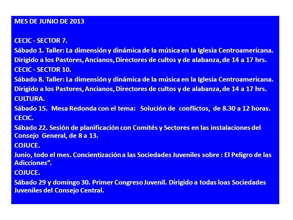 MES DE JUNIO DE 2013 CECIC - SECTOR 7. Sábado 1