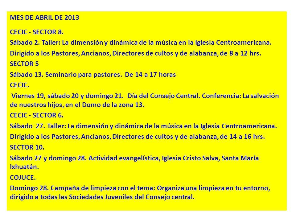 MES DE ABRIL DE 2013 CECIC - SECTOR 8. Sábado 2
