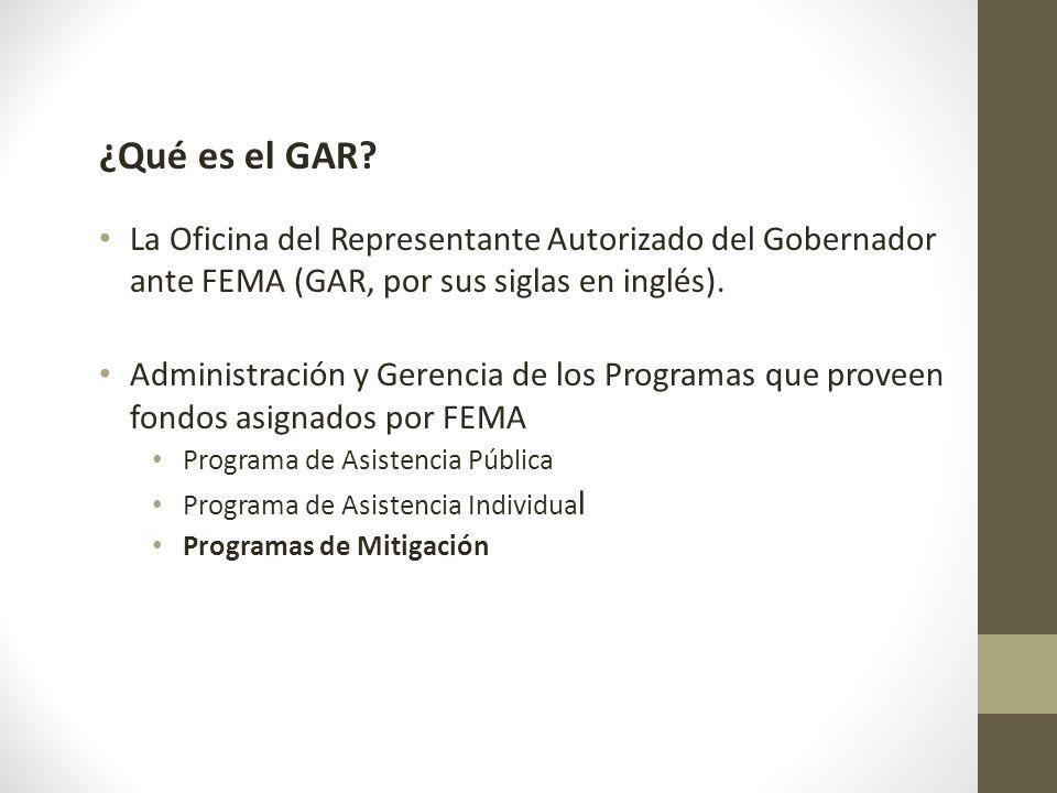 ¿Qué es el GAR La Oficina del Representante Autorizado del Gobernador ante FEMA (GAR, por sus siglas en inglés).